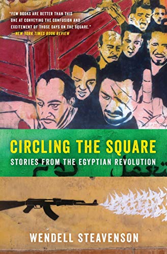 9780062375261: Circling the Square: Stories from the Egyptian Revolution