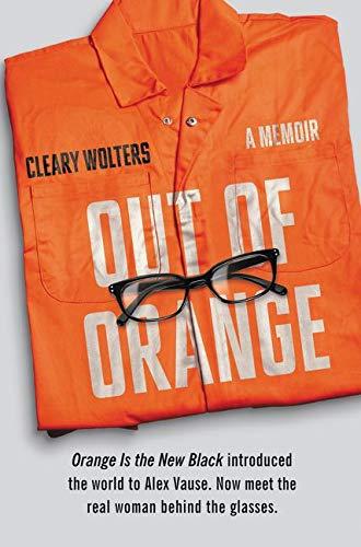 9780062376145: Out of Orange: A Memoir