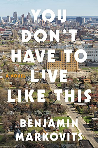 9780062376602: You Don't Have to Live Like This: A Novel