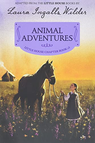 9780062377128: Animal Adventures: Reillustrated Edition (Little House Chapter Book)