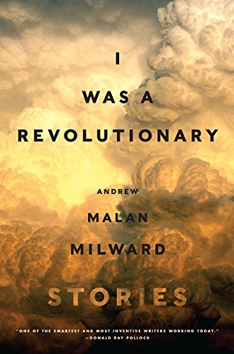 9780062377319: I Was a Revolutionary: Stories