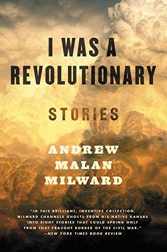 9780062377326: I Was a Revolutionary: Stories