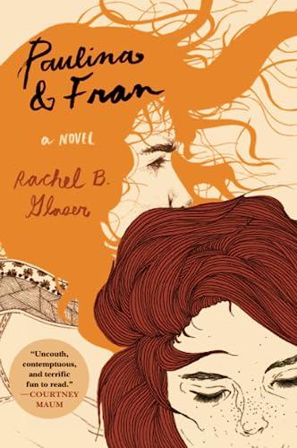 9780062377340: Paulina & Fran: A Novel