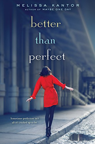 9780062378224: Better Than Perfect