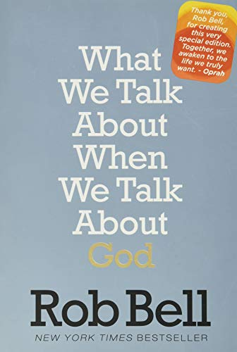 9780062378279: What We Talk About When We Talk About God: A Special Edition