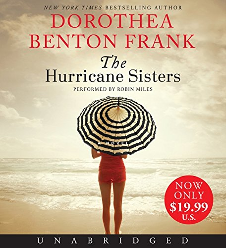 9780062378446: The Hurricane Sisters Low Price CD: A Novel
