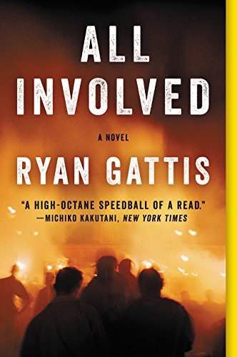 9780062378804: All Involved: A Novel