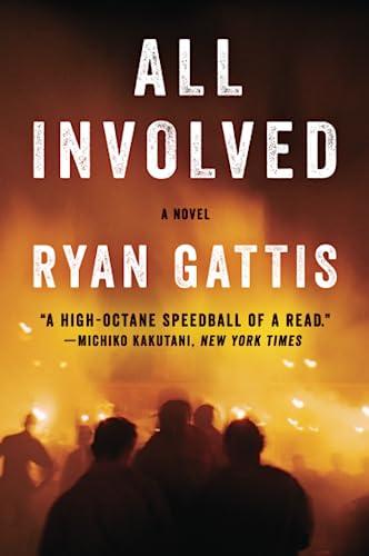 9780062378804: All Involved: A Novel