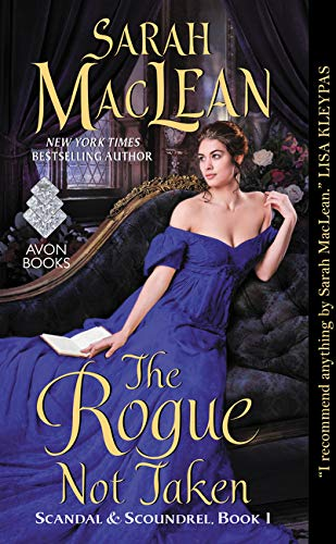 9780062379412: The Rogue Not Taken (Scandals & Scoundrels)