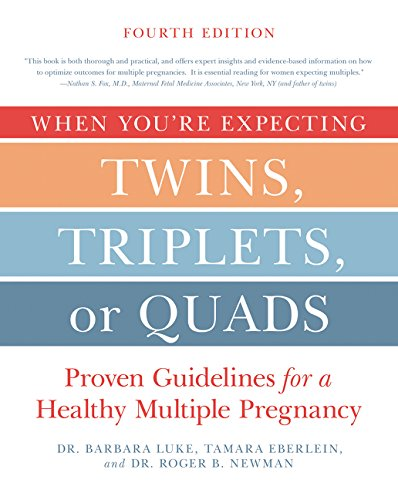 9780062379481: When You're Expecting Twins, Triplets, or Quads 4th Edition: Proven Guidelines for a Healthy Multiple Pregnancy