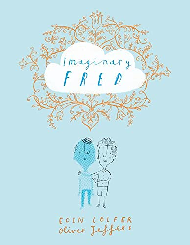 Imaginary Fred: Colfer, Eoin