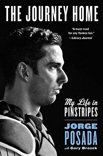 9780062379634: The Journey Home: My Life in Pinstripes