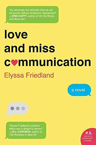 9780062379849: Love and Miss Communication: A Novel