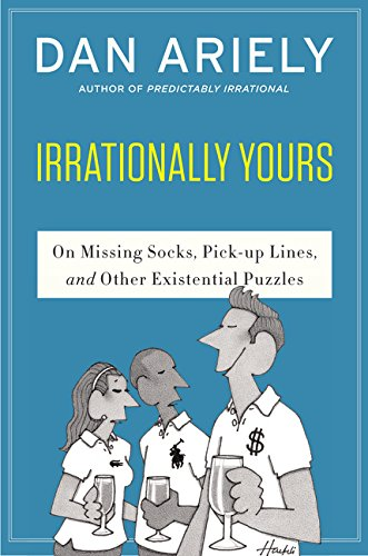 9780062379993: Irrationally Yours: On Missing Socks, Pickup Lines, and Other Existential Puzzles