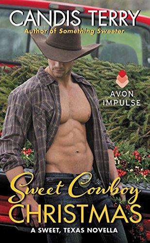 9780062380289: Sweet Cowboy Christmas: A Sweet, Texas Novella