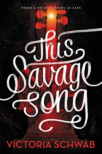 9780062380869: This Savage Song (Monsters of Verity)