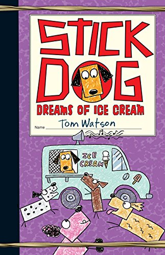 9780062380920: Stick Dog Dreams of Ice Cream