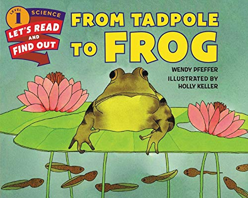 9780062381866: From Tadpole to Frog (Let's-Read-and-Find-Out Science 1)