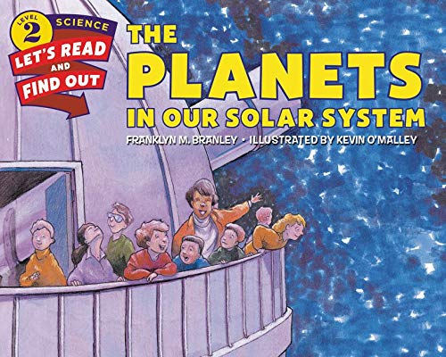 The Planets in Our Solar System (Let's-Read-And-Find-Out Science 2): Branley, Franklyn M.
