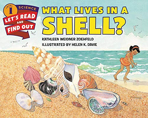 9780062381965: What Lives in a Shell? (Let's-Read-and-Find-Out Science 1)