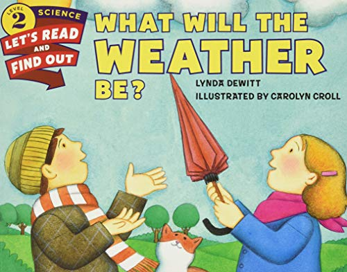 9780062381989: What Will the Weather Be? (Let's-Read-and-Find-Out Science 2)