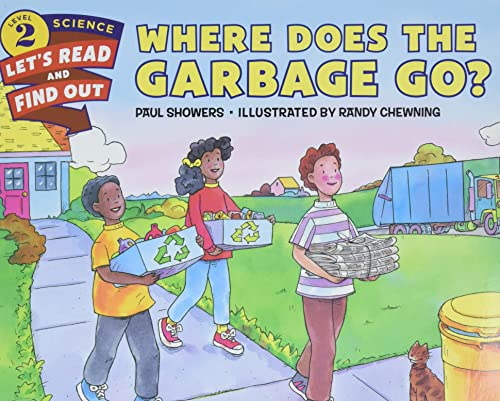 9780062382009: Where Does the Garbage Go? (Let's-Read-and-Find-Out Science 2)