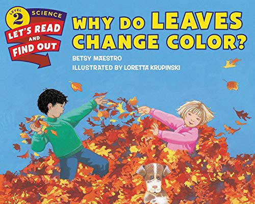 9780062382016: Why Do Leaves Change Color?