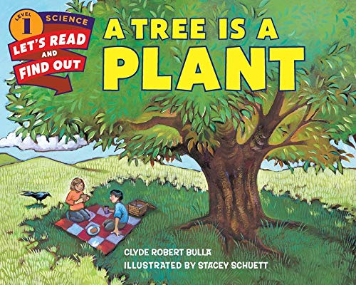 9780062382108: A Tree Is a Plant (Lets-Read-and-Find-Out Science Stage 1)