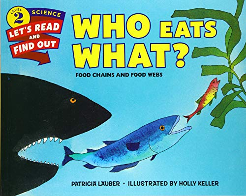 9780062382115: Who Eats What?: Food Chains and Food Webs (Let's-Read-and-Find-Out Science 2)