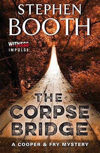 9780062382405: The Corpse Bridge: A Cooper & Fry Mystery (Cooper & Fry Mysteries)