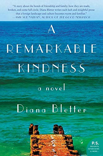 9780062382443: A Remarkable Kindness: A Novel