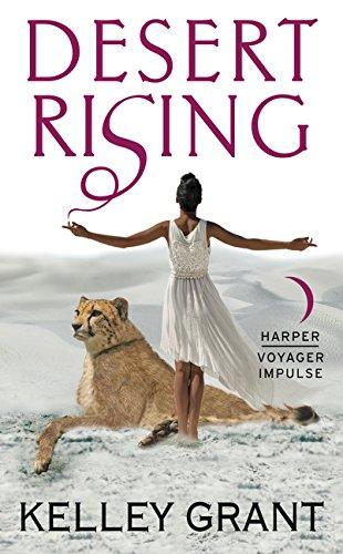 Desert Rising: Grant, Kelley