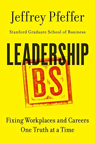 9780062383167: Leadership Bs: Fixing Workplaces and Careers One Truth at a Time