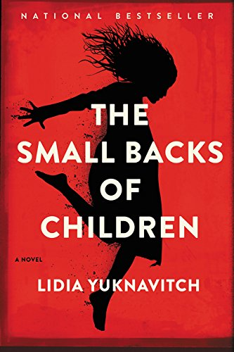 9780062383242: The Small Backs of Children: A Novel