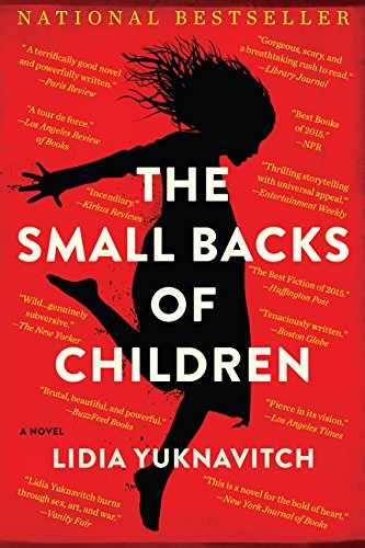 9780062383259: The Small Backs of Children: A Novel