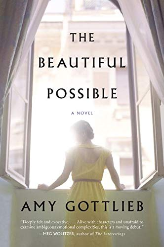 9780062383365: The Beautiful Possible: A Novel