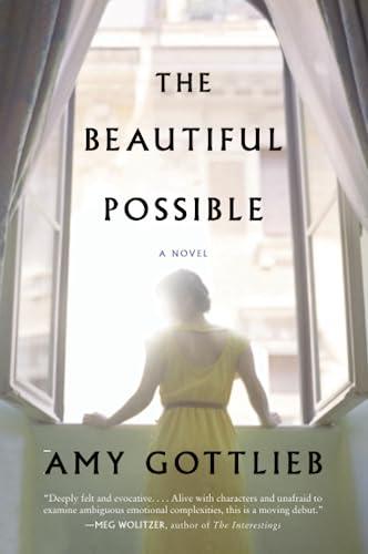 9780062383365: The Beautiful Possible: A Novel