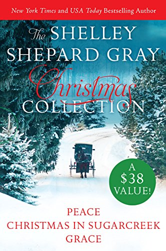 9780062384270: Shelley Shepard Gray Christmas Collection: Peace, Christmas in Sugarcreek, Grace