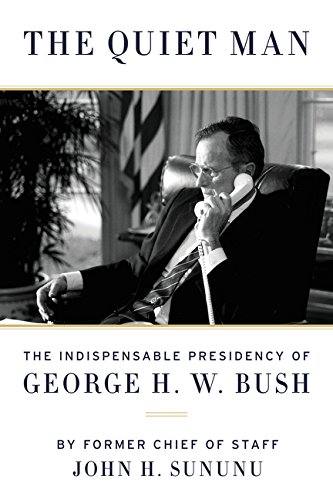 9780062384287: The Quiet Man: The Indispensable Presidency of George H.W. Bush