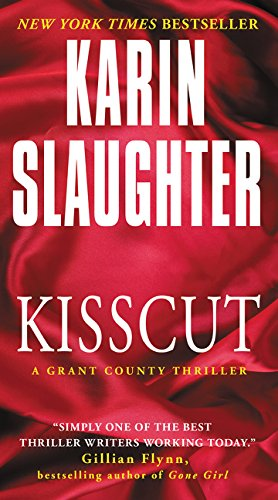 9780062385390: Kisscut: A Grant County Thriller (Grant County Thrillers)