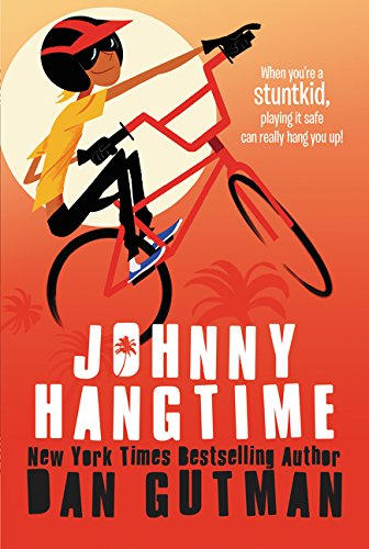 9780062385741: Johnny Hangtime