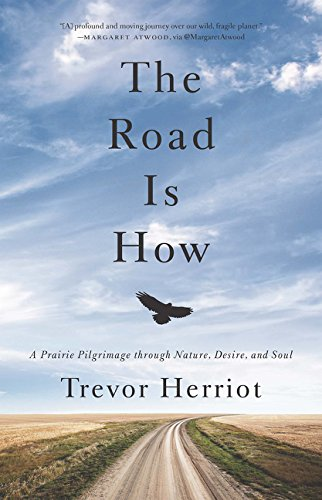 The Road is How: Three Days Afoot: Herriot, Trevor