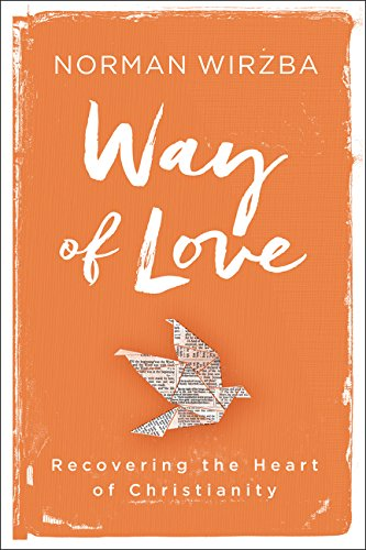 9780062385819: Way of Love: Recovering the Heart of Christianity