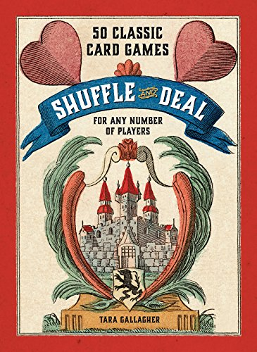 9780062385833: Shuffle and Deal: 50 Classic Card Games for Any Number of Players