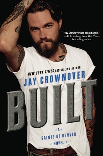 9780062385949: Built: A Saints of Denver Novel