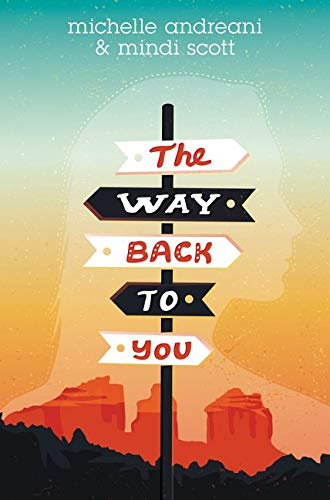 9780062386304: The Way Back to You