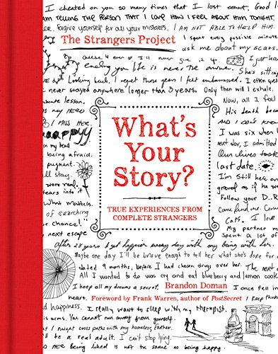 9780062386878: What's Your Story?: True Experiences from Complete Strangers