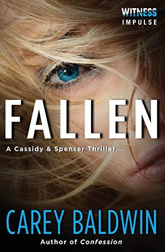9780062387073: Fallen: A Cassidy & Spenser Thriller (Cassidy & Spenser Thrillers)