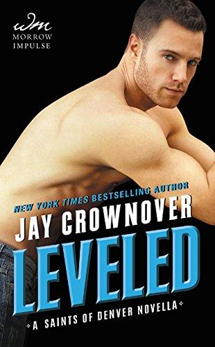 Leveled: A Saints of Denver Novella: Jay Crownover