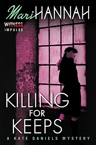 9780062387158: Killing for Keeps: A Kate Daniels Mystery (Kate Daniels Mysteries)